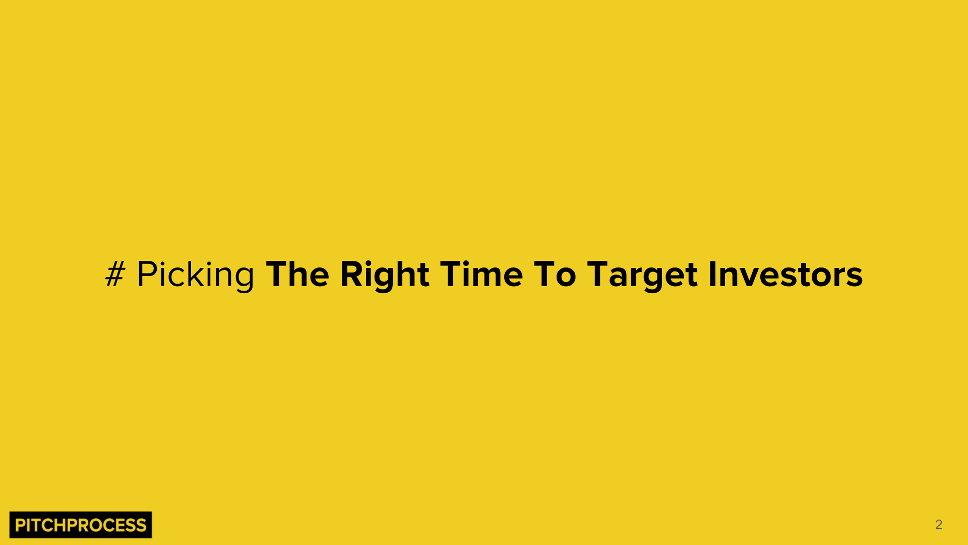 Picking The Right Time To Target The Right Investors