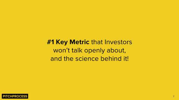 The #1 Key Metric Investors Won't Talk To You About