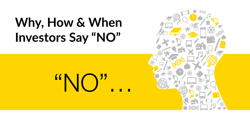 "Why, How & When Investors Say ""NO"""
