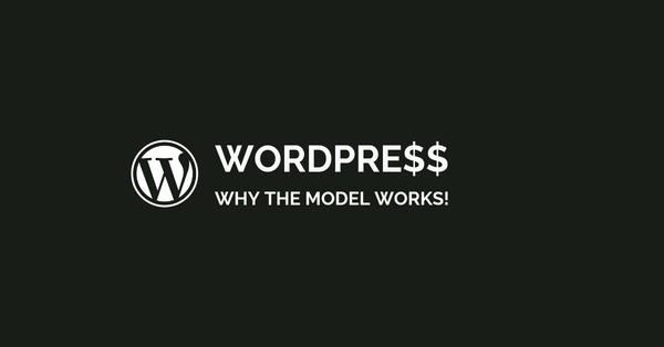 Why The WordPress Model Works