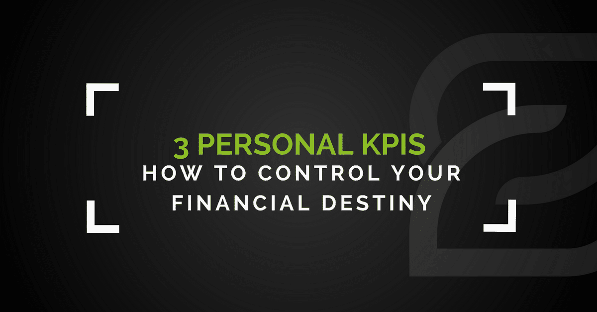 How To Control Your Financial Destiny With These 3 Numbers